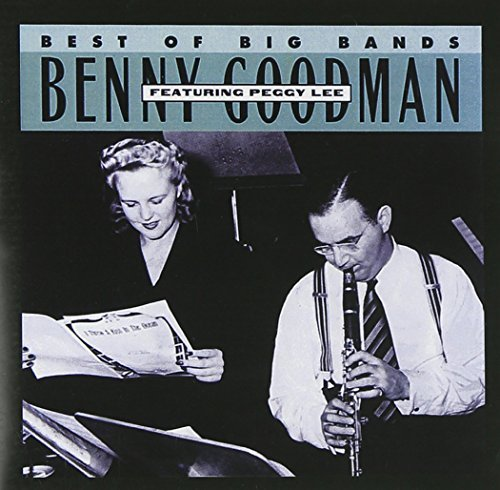 Benny Goodman Best Of The Big Bands Feat. Peggy Lee