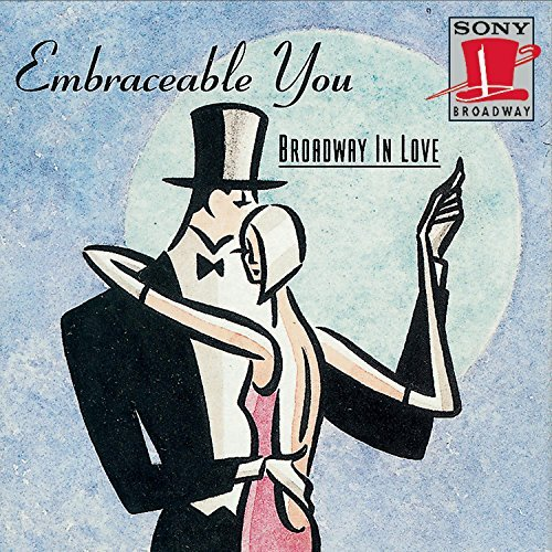 Embraceable You Broadway In Embraceable You Broadway In Lo Boys From Syracuse Oklahoma! Finian's Rainbow On Your Toes