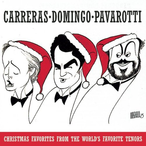Carreras Domingo Pavarotti Christmas Favorites From The W Carreras Domingo Pavarotti