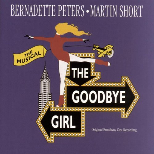 Goodbye Girl Original Broadway Cast Music By Marvin Hamlisch