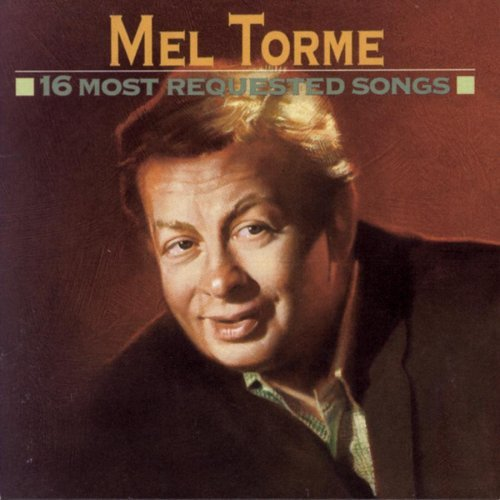Torme Mel 16 Most Requested Songs