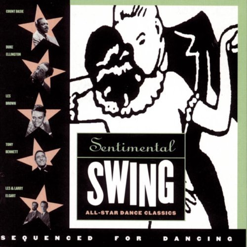 Sentimental Swing All Star Sentimental Swing All Star Dan Basie Ellington Brown Bennett Elgart