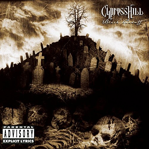 Cypress Hill Black Sunday Explicit Version