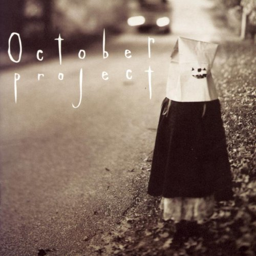 October Project October Project