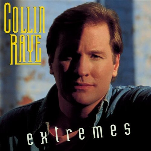 Collin Raye Extremes CD R