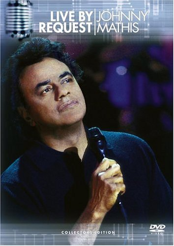 Johnny Mathis Live By Request Live By Request