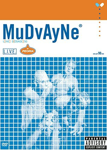 Mudvayne L(ive) D(osage) Explicit Version