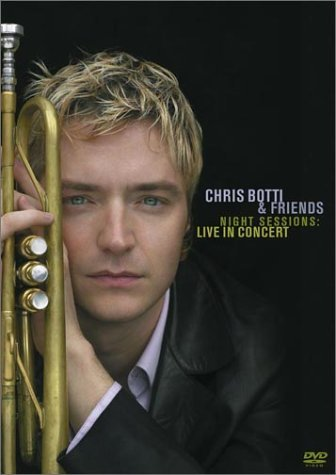 Chris & Friends Botti Night Sessions Live In Concer