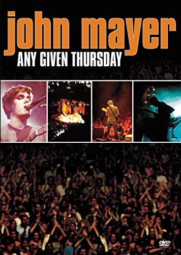 John Mayer Any Given Thursday Any Given Thursday