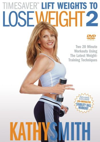 Kathy Smith Lift Weights To Lose Weight 2 Clr Nr