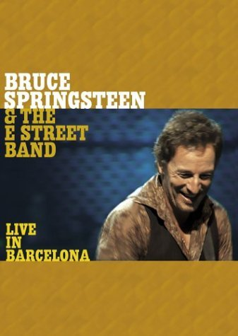 Springsteen Bruce & The E Street Band Live In Barcelona Live In Barcelona