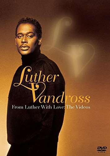 Luther Vandross From Luther With Love Videos