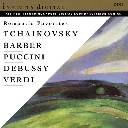 Romantic Favorites Romantic Favorites Tchaikovsky Ravel Puccini Debussy Verdi