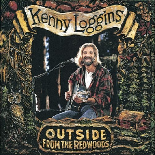 Loggins Kenny Outside From The Redwoods