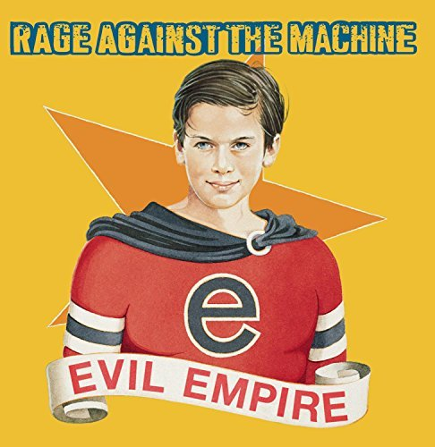 Rage Against The Machine Evil Empire Explicit Version