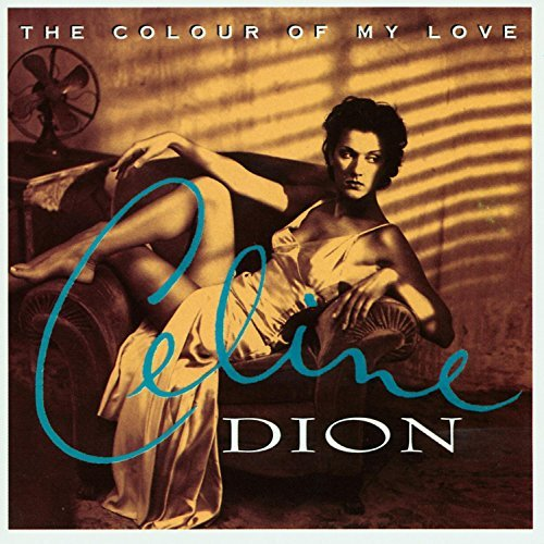 Dion Celine Colour Of My Love