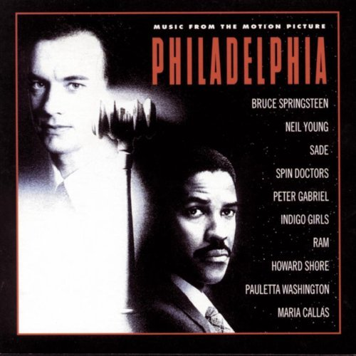 Philadelphia Soundtrack Springsteen Young Gabriel Sade Indigo Girls Spin Doctors Ram