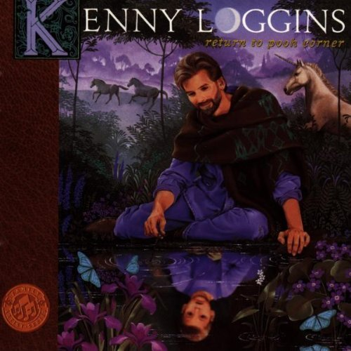 Kenny Loggins Return To Pooh Corner CD R Family Artist Series