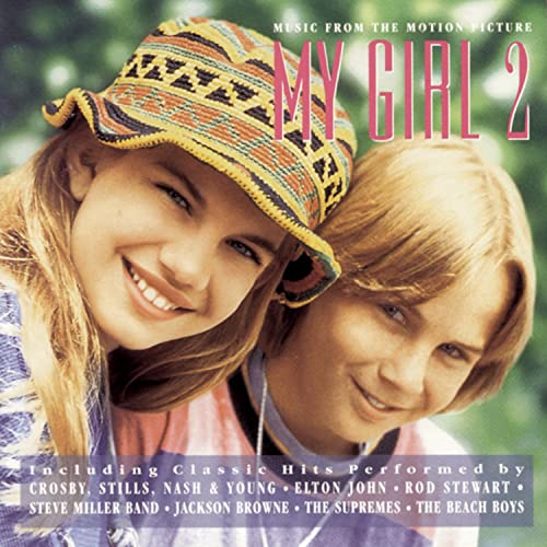 My Girl 2 Soundtrack Crosby Stills Nash & Young Stewart Miller Chicago Browne