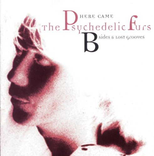 Psychedelic Furs B Sides & Lost Grooves CD R B Sides & Lost Grooves