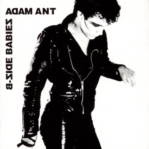 Adam Ant B Side Babies!