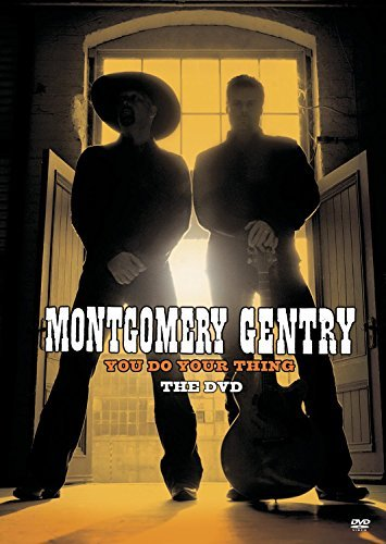 Montgomery Gentry You Do Your Thing