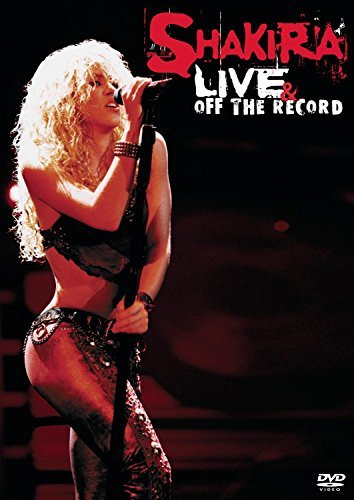 Shakira Live & Off The Record Live & Off The Record