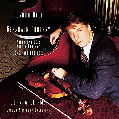 Joshua Bell Gershwin Fantasy Bell (vn) Williams London So