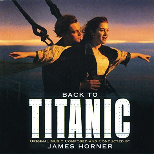 Back To Titanic Soundtrack Music By James Horner