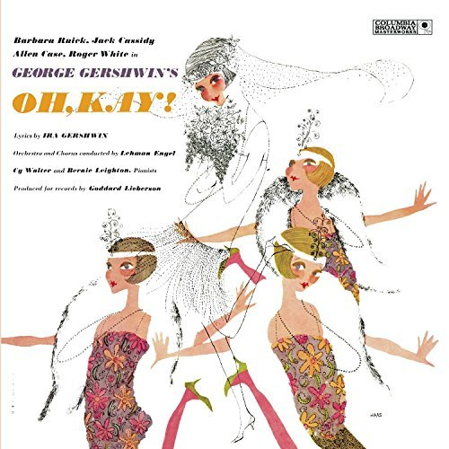 Cast Recording Oh Kay! Music By George Gershwin