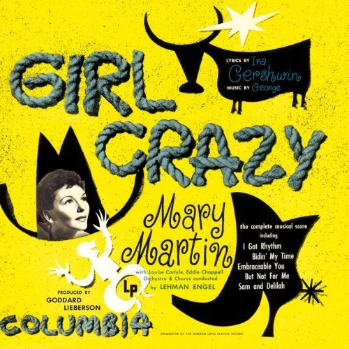 Girl Crazy Original Cast Recording Music By George Gershwin