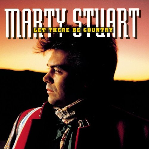 Stuart Marty Let There Be Country