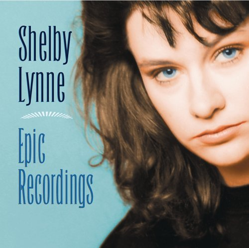 Shelby Lynne Epic Recordings