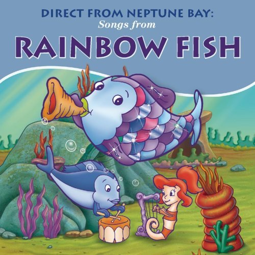 Rainbow Fish Direct From Neptune Bay Songs