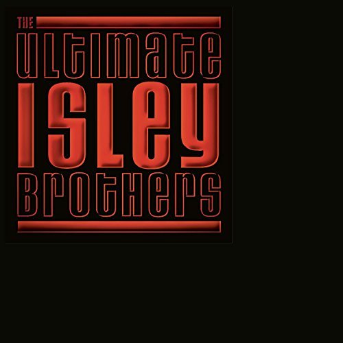 Isley Brothers Ultimate Isley Brothers