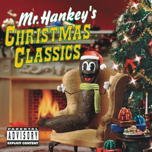 Mr. Hankey's South Park Christ Mr. Hankey's South Park Christ Explicit Version