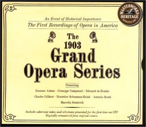 First Recordings Of Opera 1903 Grand Opera Series Adams Campanari Reszke Scotti