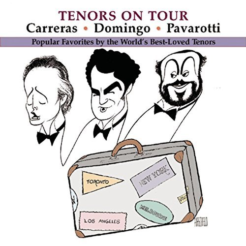 Domingo Carreras Pavarotti Tenors On Tour Domingo Carreras Pavarotti
