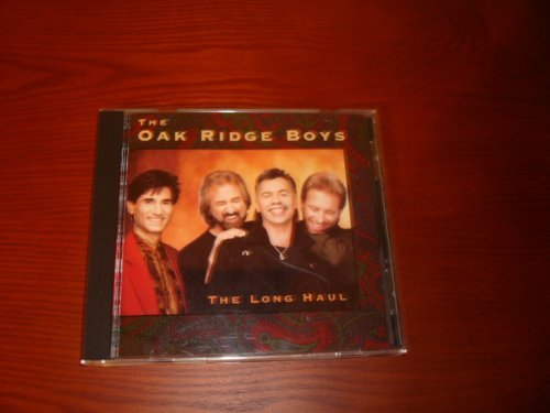 Oak Ridge Boys Long Haul