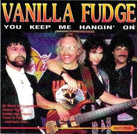 Vanilla Fudge You Keep Me Hangin' On