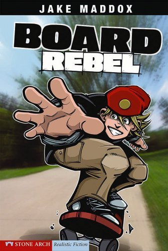 Jake Maddox Board Rebel