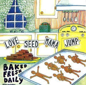 Love Seed Mama Jump Baked Fresh Daily