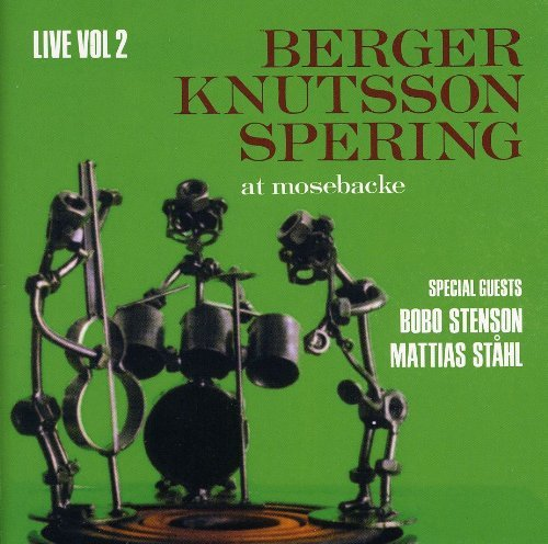Knutsson Spering Berger Vol. 2 Live At Mosebacke Import Swe