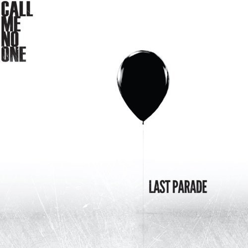 Call Me No One Last Parade Explicit Version