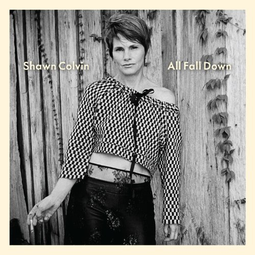 Shawn Colvin All Fall Down