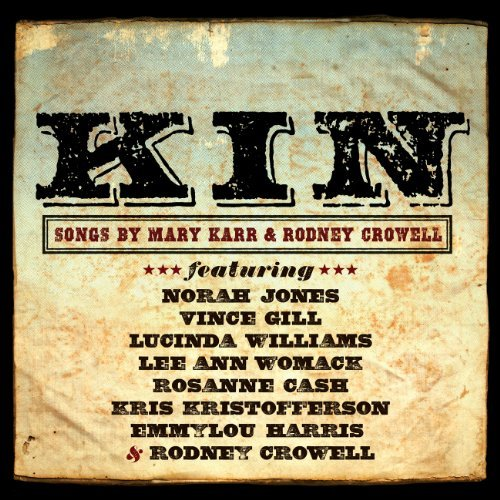 Kin Songs By Mary Karr & Rodn Kin Songs By Mary Karr & Rodn