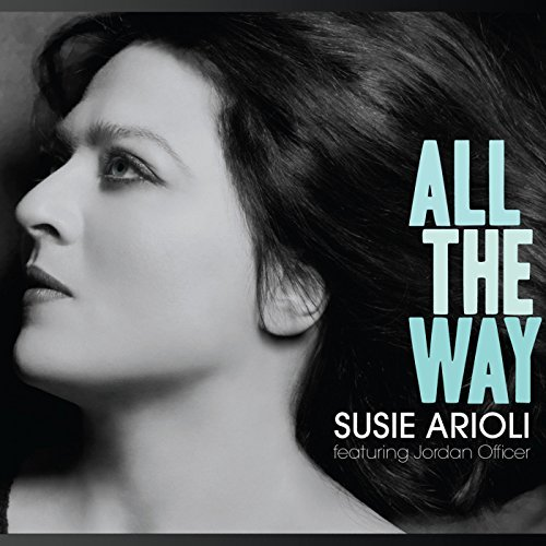Susie Arioli All The Way Digipak