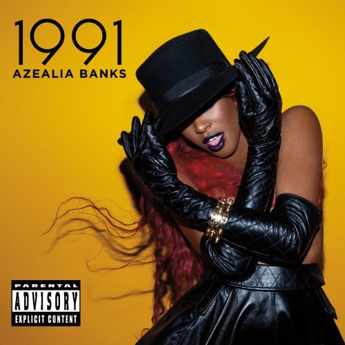 Azealia Banks 1991 Ep Explicit Version