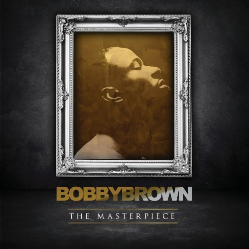 Bobby Brown Masterpiece Explicit Version