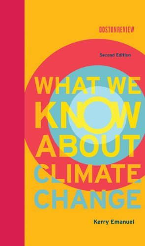 Kerry Emanuel What We Know About Climate Change 0002 Edition;
